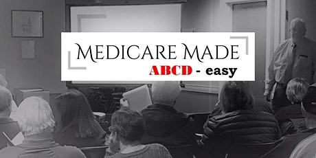 Medicare Made ABCD-easy Online Workshop tickets