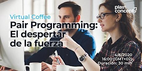 Virtual Coffee | Pair Programming: El despertar de la fuerza entradas