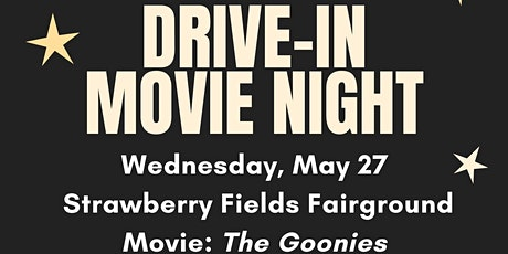 Drive-In Movie May 27 Strawberry Fields tickets