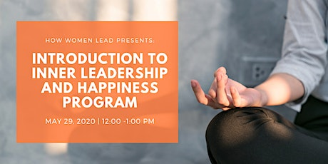 Introduction to Inner Leadership and Happiness Program tickets