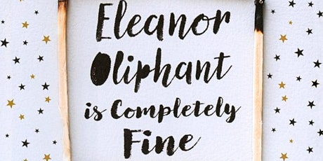 Book Discussion Eleanor Oliphant is Completely Fine tickets