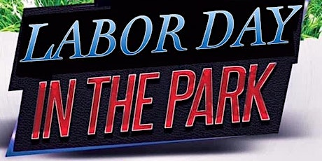 Labor Day In The Park tickets