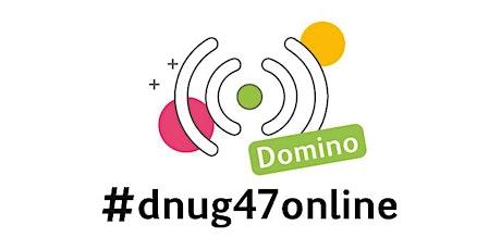 #dnug47online DOMINO Tickets