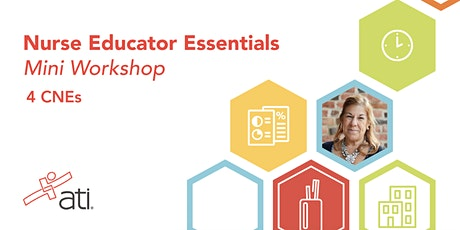VIRTUAL WORKSHOP – Nurse Educator Essentials Mini Workshop: Becoming a Skilled Nurse Educator Amidst COVID-19 (4 CNEs) tickets