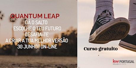 Quantum Leap. A formação que te ajuda a definir o futuro e a conquista-lo!  bilhetes