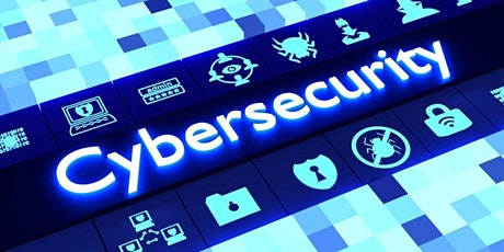 Cybersecurity and Protecting Your Business Webinar tickets