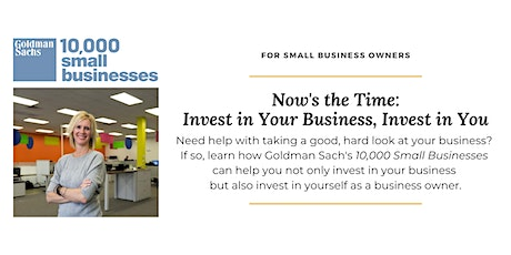 Now's the Time: Invest in Your Business, Invest in You tickets