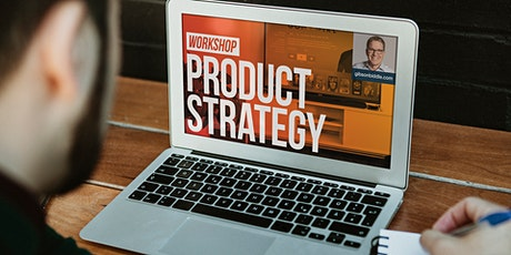 Product Strategy | INDUSTRY Virtual Product Workshop tickets