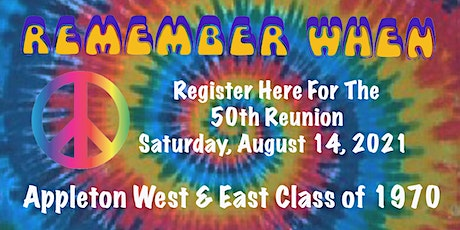50th Reunion - Appleton East & West Class of 1970 tickets