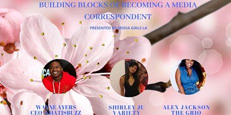 Building Blocks of Becoming A Media Correspondent Panel tickets