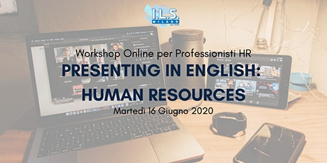 Workshop HR Online - Presenting in English: Human Resources biglietti