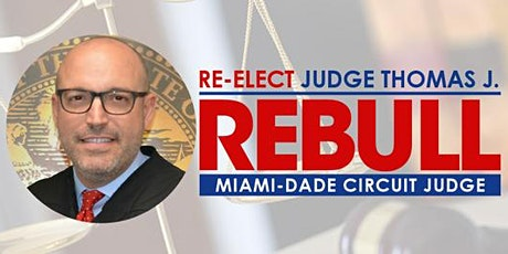 Fundraiser to Re-Elect Judge Thomas J. Rebull tickets