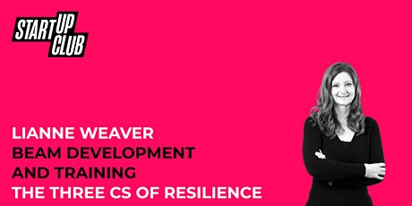 The Three C's of Resilience tickets