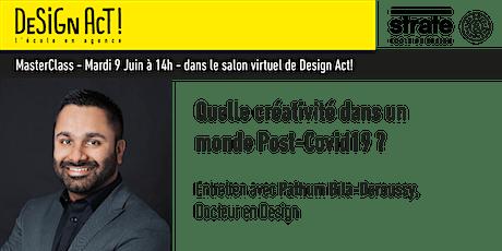 Master Class - Pathum Bila-Deroussy, Docteur en Design billets
