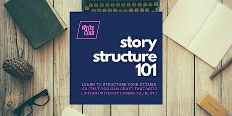 Story Structure 101 - online writing workshop tickets