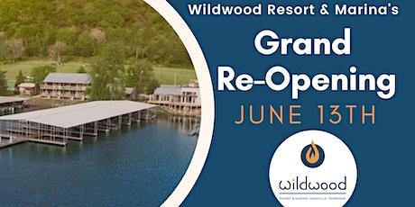 Wildwood Resort Grand Re-Opening tickets