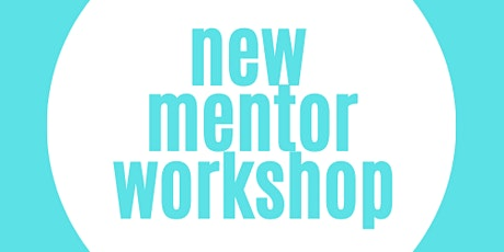 New Mentor induction workshop for academic staff tickets