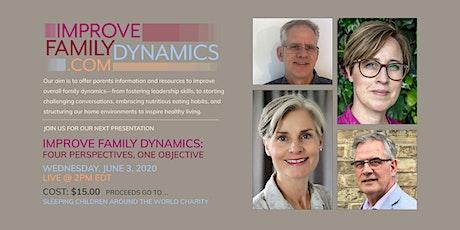 Improve Family Dynamics tickets