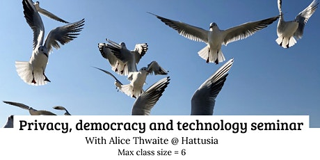 Privacy, democracy and technology seminar tickets