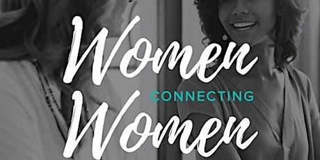 WOMEN CONNECTING WOMEN Virtual Community Connection tickets