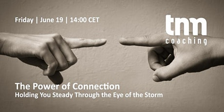 The Power of Connection: Holding You Steady Through the Eye of the Storm tickets