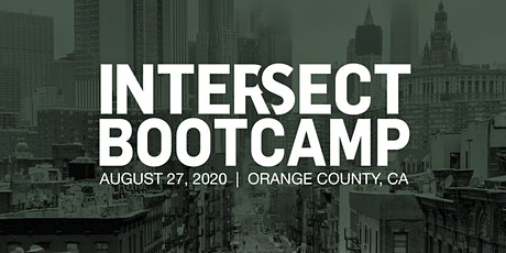 INTERSECT Bootcamp, Orange County, CA tickets