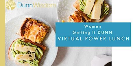 Women #GettingItDUNN Virtual Power Lunch tickets