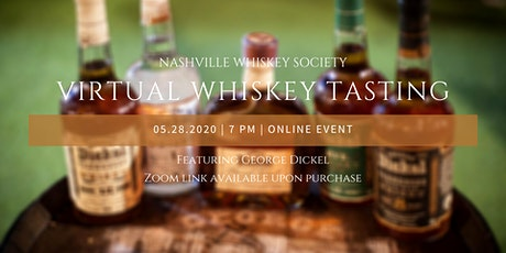George Dickel Virtual Whiskey Tasting Event tickets