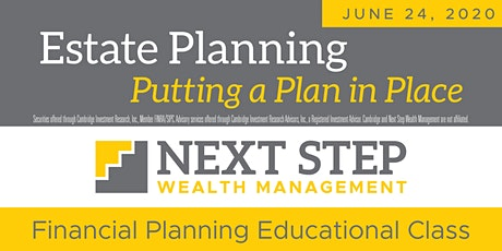 Estate Planning: Putting a Plan in Place tickets
