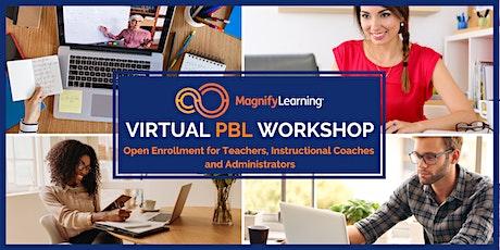 Virtual PBL Workshop -  Open Enrollment July 2020  tickets