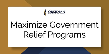 Maximize Government Relief Programs tickets