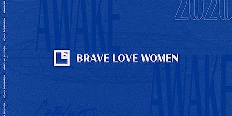 Brave Love Austin Women's Event  tickets