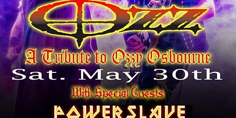 OZZY / IRON MAIDEN tributes! tickets
