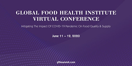 Global Food Health Institute Virtual Conference tickets