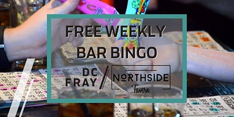 Copy of Free Weekly Bar Bingo at Northside Tavern, Every Wednesday tickets