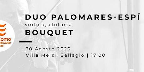 BOUQUET - JOAQUIN PALOMARES (violino), FERNANDO ESPÍ (chitarra) biglietti