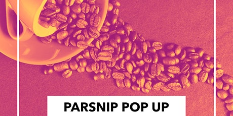 Parsnip Pop Up: Digial Co-Hosted with EST/LA's New West Playwrights tickets