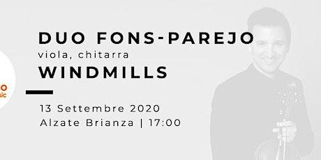 WINDMILLS - David Fons (viola), Ruben Parejo (chitarra) biglietti