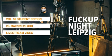 Fuckup Night Leipzig Vol. 39 Student Edition Tickets