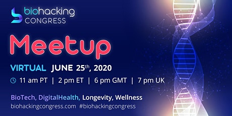 Virtual Meetup by BiohackingCongress tickets