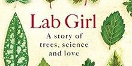 """Vancouver STEMminist Book Club reads """"Lab Girl"""" by Hope Jahren (virtual meeting) tickets"""