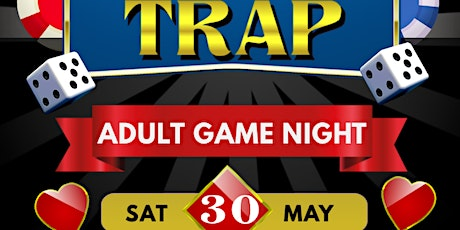 TRAP GAME NIGHT tickets