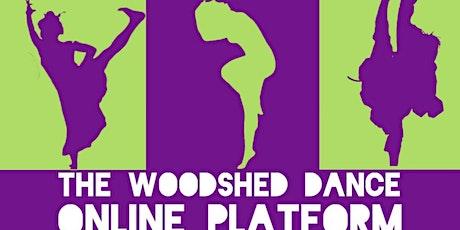The Woodshed Dance Online Platform tickets