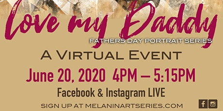 """""""Love my Daddy"""" ArtbyRice Father's Day Art Series – A Virtual Event tickets"""