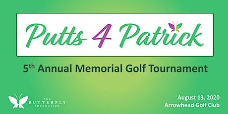 5th Annual Putts 4 Patrick Golf Tournament tickets
