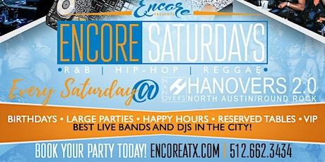 Encore Saturdays 6.27 | R&B, Hip-Hop, Reggae tickets