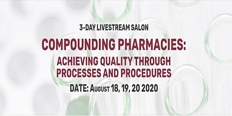 Compounding Pharmacies: Achieving Quality Through Process and Procedure Tickets