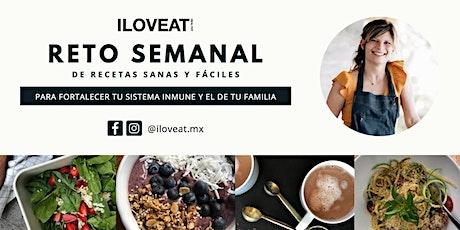 RETO SEMANAL DE RECETAS SANAS Y FÁCILES boletos
