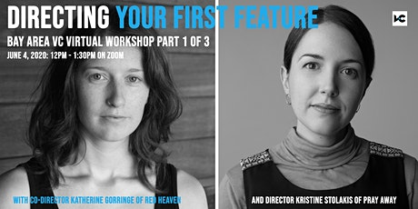 Directing Your First Feature | Part 1 | Bay Area VC Virtual Workshop tickets