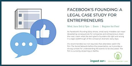 Facebook's Founding: A Legal Case Study for Entrepreneurs tickets